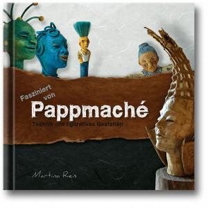 Fasziniert von Pappmaché