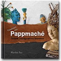 Fasziniert von Pappmache - Cover